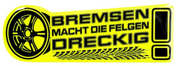 BIKE-label 910019 Aufkleber neon gelb Bremsen macht die Felgen dreckig